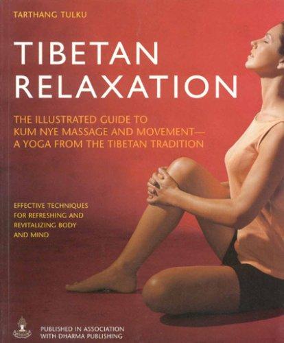 Tibetan Relaxation: The Illustrated Guide to Kum: Tulku, Lama Tarthang