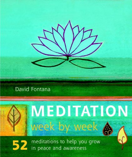 9781844834068: Meditation Week by Week: 52 Meditations to Help You Grow in Peace and Awareness