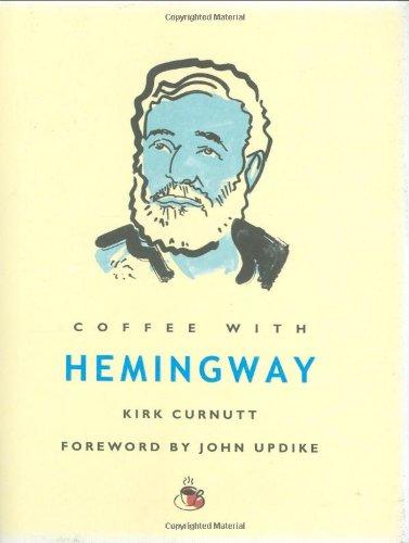 9781844834686: Coffee with Hemingway (Hard Cover)