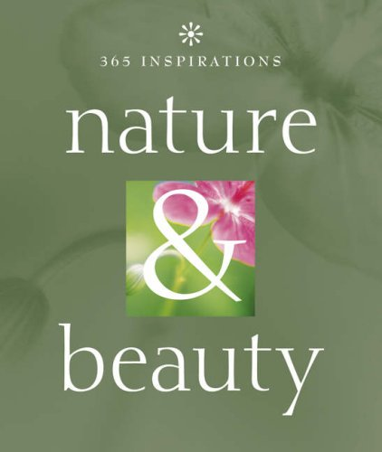 365 Inspirations: Nature & Beauty: N/A