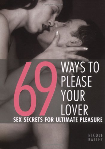 9781844835690: 69 Ways to Please Your Lover