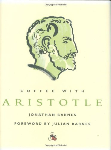 Coffee with Aristotle (Coffee with.Series)