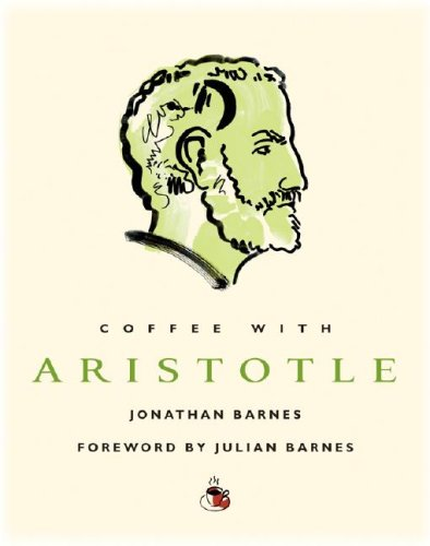 Coffee with Aristotle (Coffee with.Series) 9781844836109 Not many people can claim to have invented a new science, but Aristotle invented two: zoology and logic. More than two millennia after his death, Aristotle's thought still influences us. Here, over coffee (a drink Aristotle never tasted), he converses with refreshing and illuminating simplicity about everything from causation and deduction to the role of women and the wonders of the natural world in a pre-scientific age.