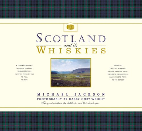 9781844836147: Scotland and its Whiskies: The Great Whiskies, the Distilleries and Their Landscapes