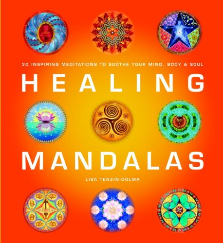 9781844836161: Healing Mandalas: 30 Inspiring Meditations to Soothe Your Mind, Body & Soul
