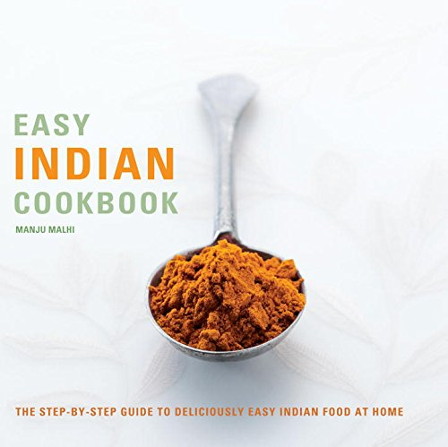 9781844836192: Easy Indian Cookbook: The Step-by-Step Guide to Deliciously Easy Indian Food at Home