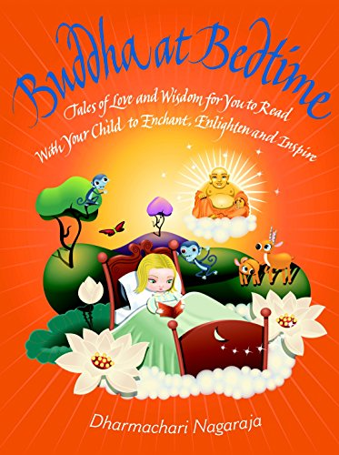 9781844836239: Buddha at Bedtime: Tales of Love and Wisdom for You to Read with Your Child to Enchant, Enlighten, and Inspire