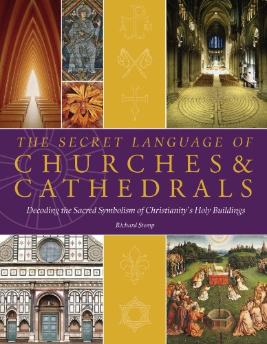 9781844836635: The Secret Language of Churches & Cathedrals: Decoding the Sacred Symbolism of Christianity's Holy Buildings. Richard Stemp
