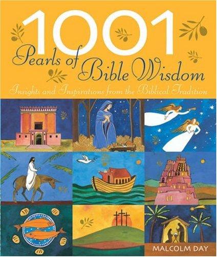 9781844836901: 1001 Pearls of Bible Wisdom