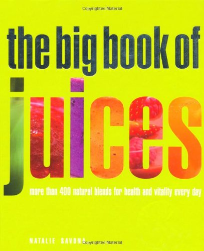 9781844837922: Big Book of Juices New Edition
