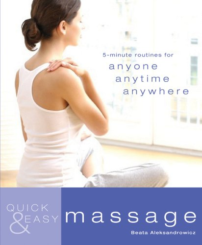 9781844838394: Quick & Easy Massage: 5-Minute Routines for Anyone, Anytime, Anywhere