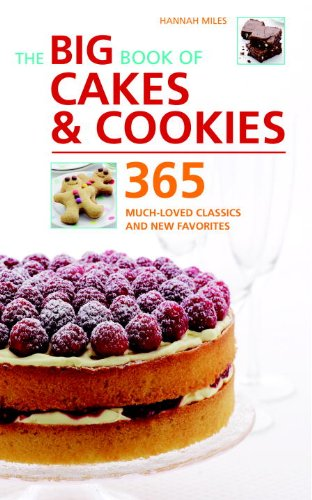 9781844838486: The Big Book of Cakes & Cookies: 365 Much-Loved Classics and New Favorites