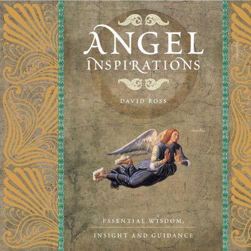 9781844839087: Angel Inspirations: Essential Wisdom, Insight and Guidance