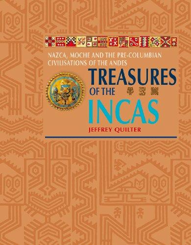 Treasures of the Incas: Quilter, Jeffrey