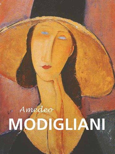 Amedeo Modigliani: (Amedeo Modigliani 1884-1920) - Rogoyska, Jane, Frances Alexander und Martin Goch