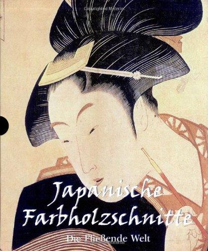 9781844845163: Japanische Farbholzschnitte 1-3: Die Fließende Welt