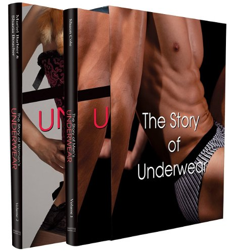 The Story of Underwear: Male and Female: Shaun Cole