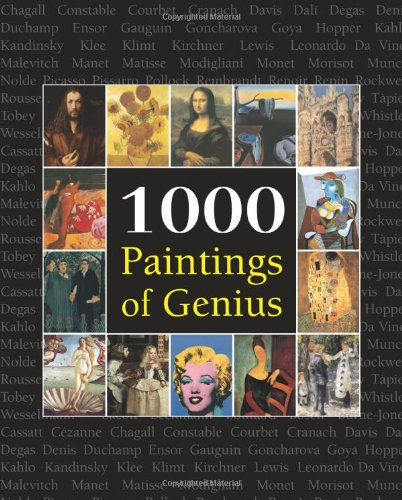 9781844848300: 1000 Paintings of Genius
