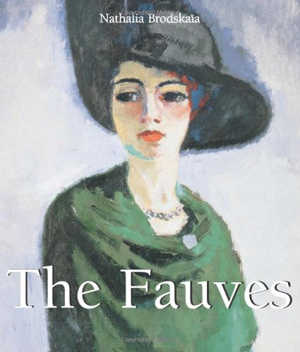 9781844848478: The Fauves (Art of Century Collection)