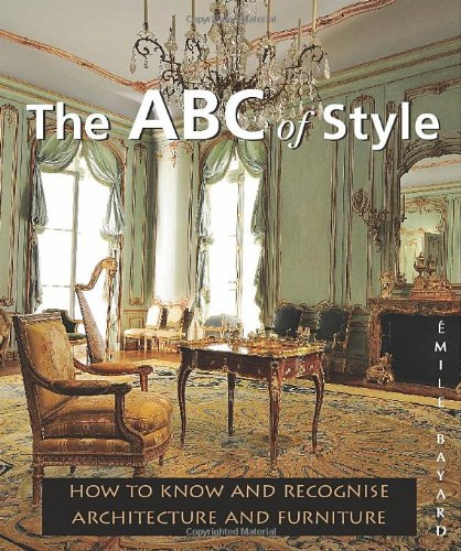 9781844848805: ABC of Style: How to Know and Recognize Architecture and Furniture (Temporis Collection)