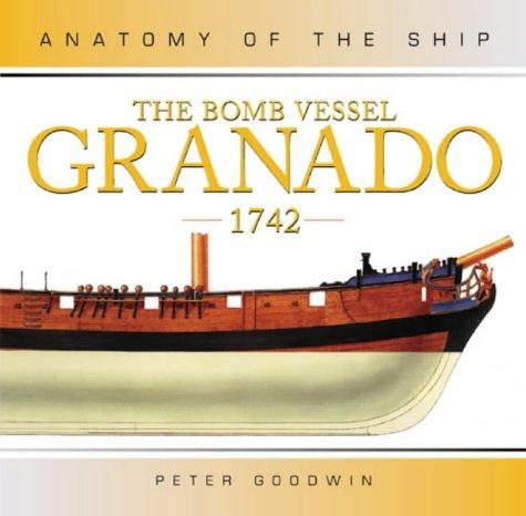 9781844860050 The Bomb Vessel Granado 1742 Anatomy Of The Ship