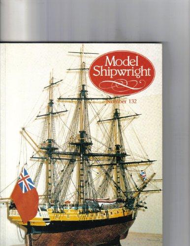 9781844860098: Model Shipwright: No. 132
