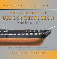 9781844860104: USS Constitution (Anatomy of the Ship)
