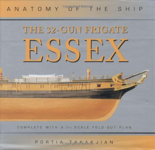 9781844860135: The 32-Gun Frigate Essex (Anatomy of the Ship)