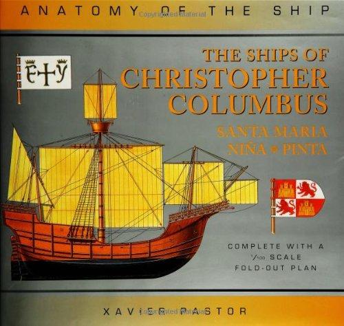 9781844860142: The Ships of Christopher Columbus:Santa Maria,Nina and Pinta (Anatomy of the Ship)