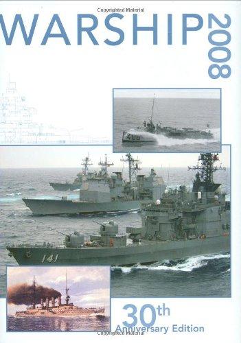 Warship 2008: Volume XXX: Preston, Antony [founding editor]; Jordan, John [editor]; Dent, Stephen [...