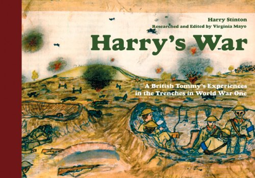 Harry's War: A British Tommy's Experiences in: Stinton, Harry