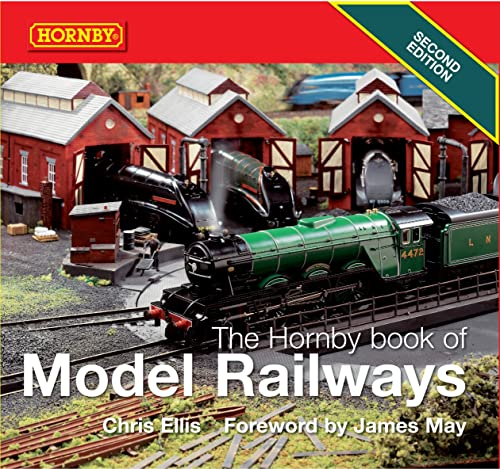 The Hornby Book of Model Railways: Second Edition: Chris Ellis