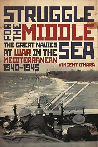 9781844861026: Struggle for the Middle Sea: The Great Navies At War in the Mediterranean