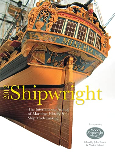 9781844861491: Shipwright 2012: The International Annual of Maritime History & Ship Modelmaking