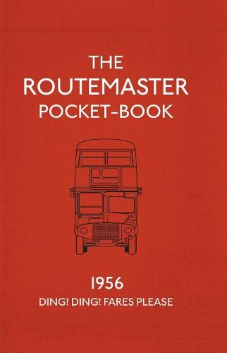 The Routemaster Pocket-Book: 1956