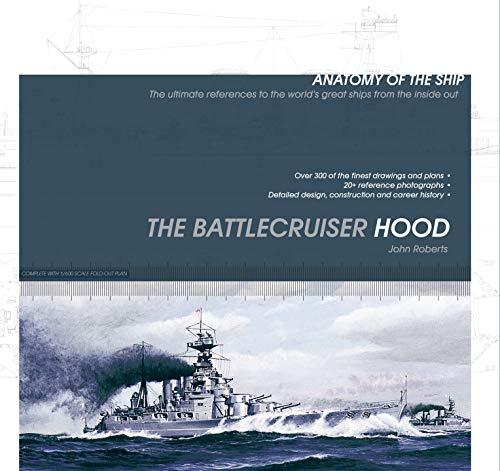 9781844862023: The Battlecruiser Hood (Anatomy of the Ship)