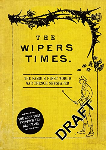 9781844862337: The Wipers Times: The Famous First World War Trench Newspaper