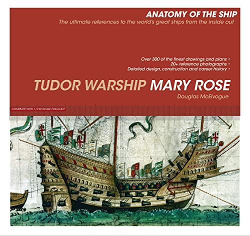 Tudor Warship Mary Rose (Anatomy of the Ship): McElvogue, Doug
