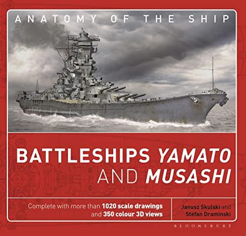 9781844863174: Battleships Yamato and Musashi (Anatomy of The Ship)