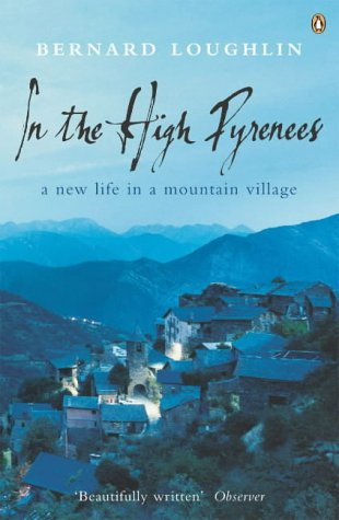 9781844880324: In the High Pyrenees: A new life in a mountain village