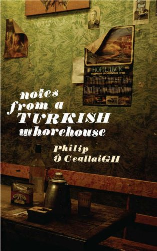 9781844880751: Notes from a Turkish Whorehouse