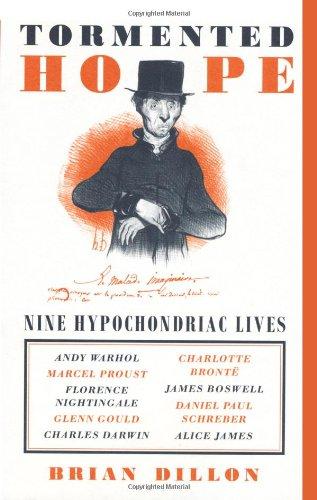 9781844881345: Tormented Hope: Nine Hypochondriac Lives