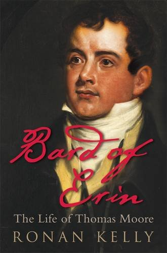 9781844881437: Bard of Erin: The Life of Thomas Moore