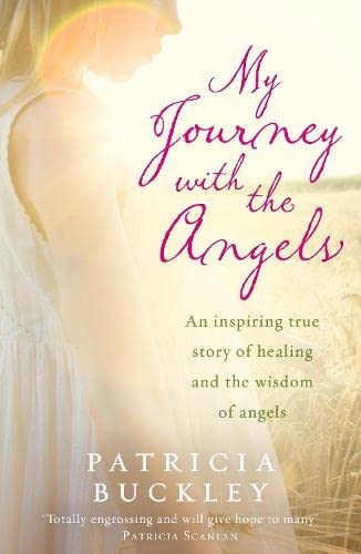 9781844882335: My Journey with the Angels. Patricia Buckley