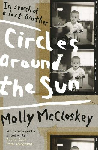 9781844882694: Circles Around The Sun: In Search Of A Lost Brother