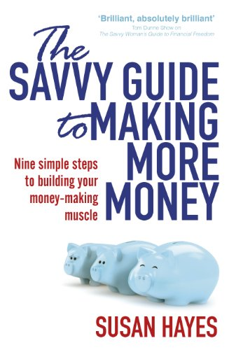 9781844883288: The Savvy Guide To Making More Money