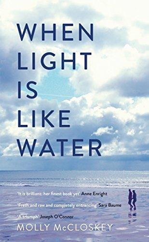 9781844883882: When Light is Like Water