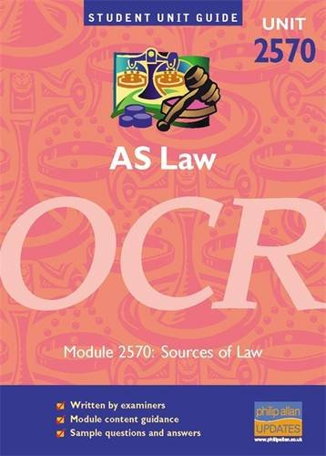 AS Law OCR Unit 2570: Sources of: Leon Riley and