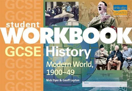 9781844891375: GCSE History: Modern World, 1900-49 (Student Workbooks)