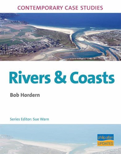 9781844892044: AS/A2 Geography Contemporary Case Studies: Rivers & Coasts